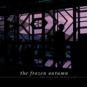 Image of THE FROZEN AUTUMN currently available CD's