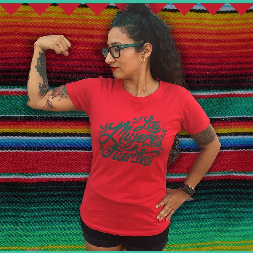 'Las Mujeres Fuertes' T-shirt