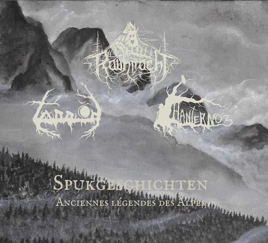 Image of New Split : Tannöd / Rauhnåcht / Hanternoz : Spukgeschichten - Anciennes Légendes des Alpes