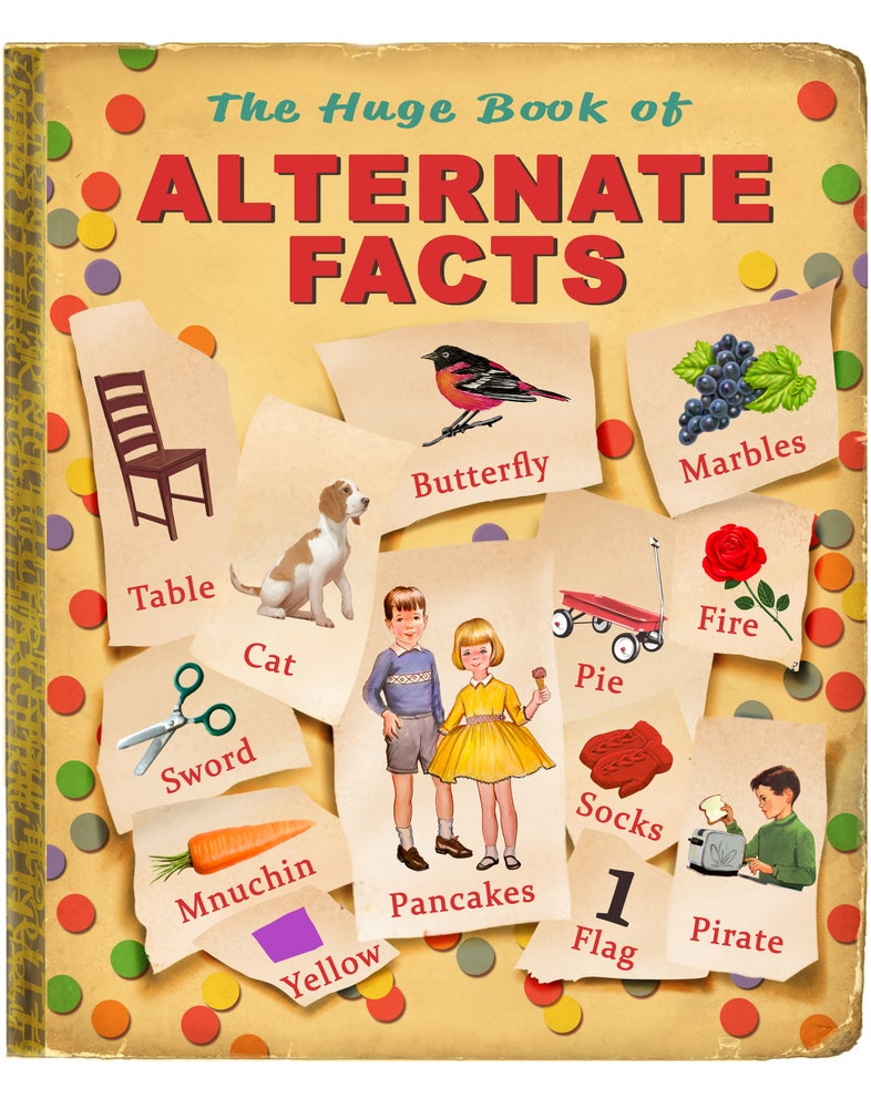 "Image of 'Alternate Facts' 16"" X 20"" Archival Print"