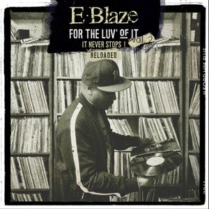 "Image of E-BLAZE ""FOR THE LUV OF IT"" VOL. 2: RELOADED LP Vinyl (Limited)"