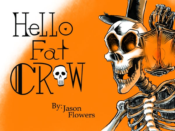 Image of Hello! Fat crow! - Physical Copy - Signed