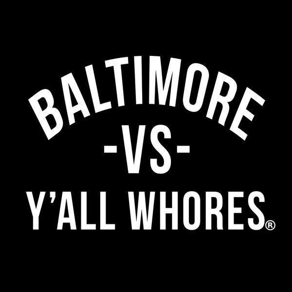 Image of Baltimore Vs Y'all Whores Pullover Hoodie - White on Black