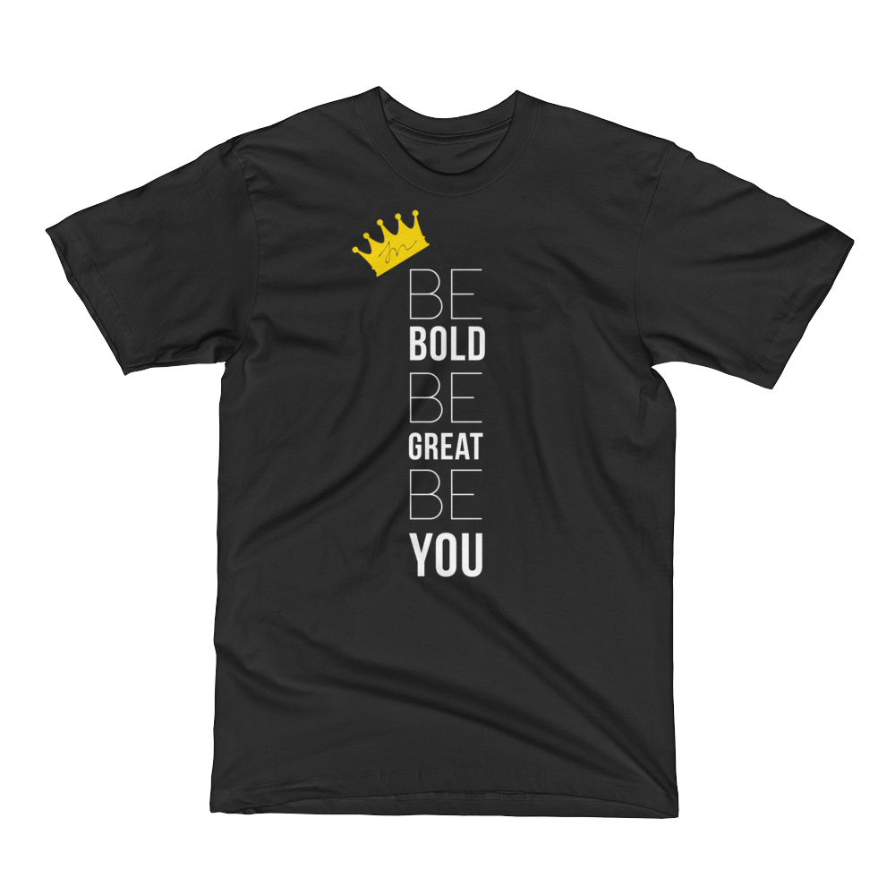 Image of BE BOLD BE GREAT BE YOU
