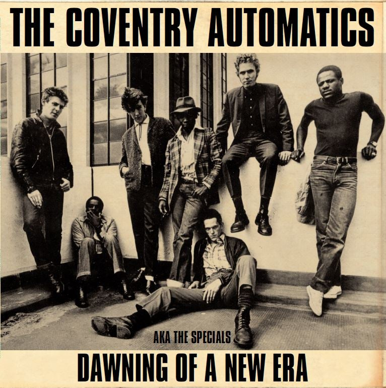 Image of The Coventry Automatics AKA The Specials - Dawning Of A New Era LP (FRP1LP005)