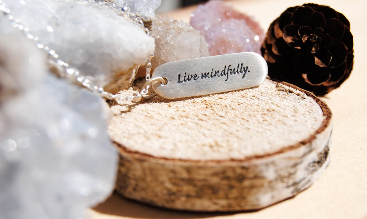 Image of Live mindfully