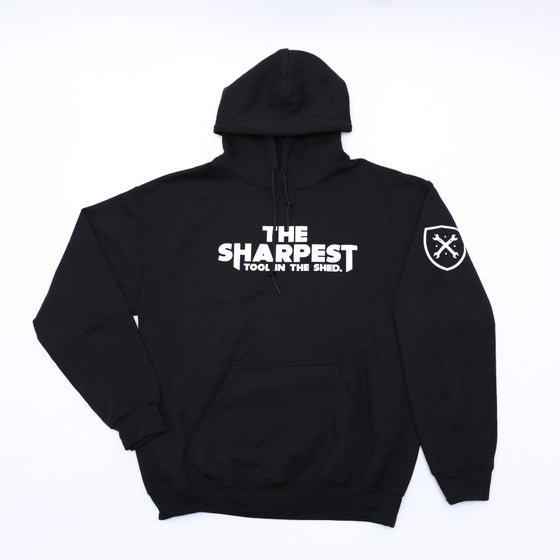 Image of THE SHARPEST TOOL IN THE SHED Black Hoodie
