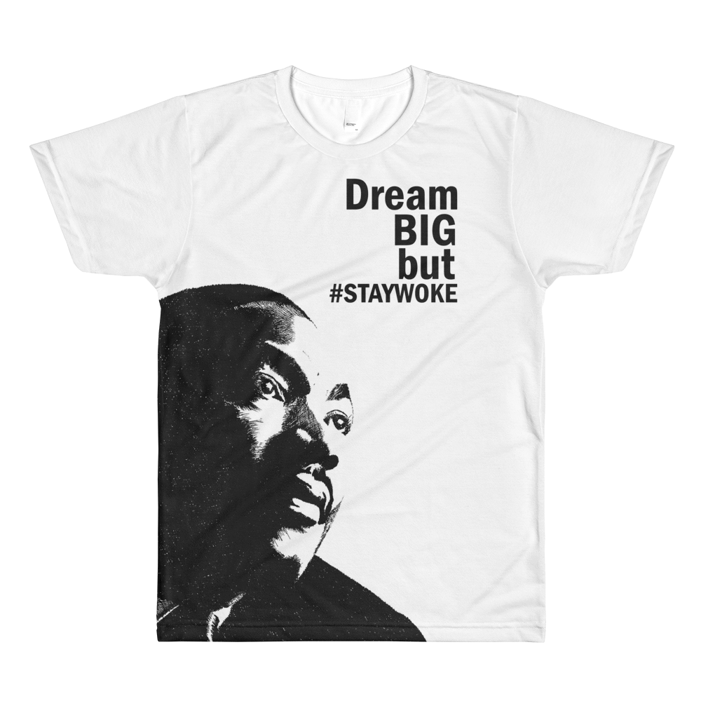 Image of #DreamBig #StayWoke