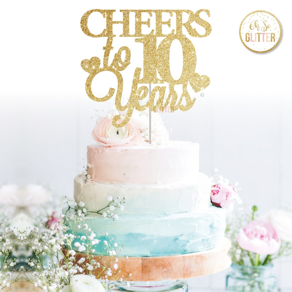 Image of CHEERS to 10 Years (any number)