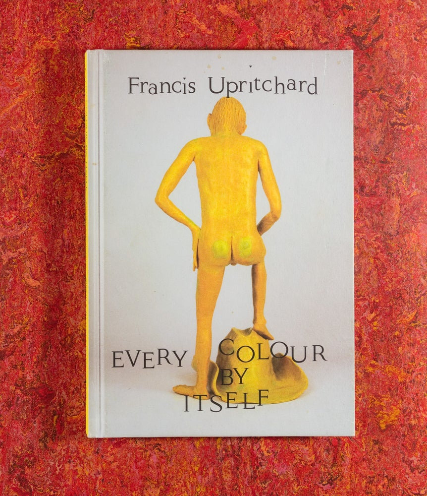 Image of Every Colour By Itself <br /> — Francis Upritchard