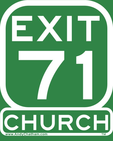 Image of EXIT 71 - CHURCH