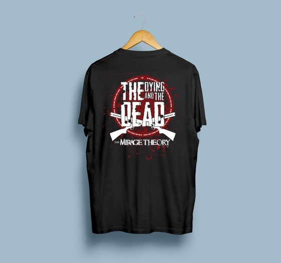 Image of The Dying And The Dead T-Shirt