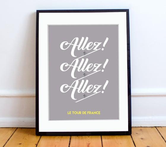 Image of Allez Allez Allez! print A4