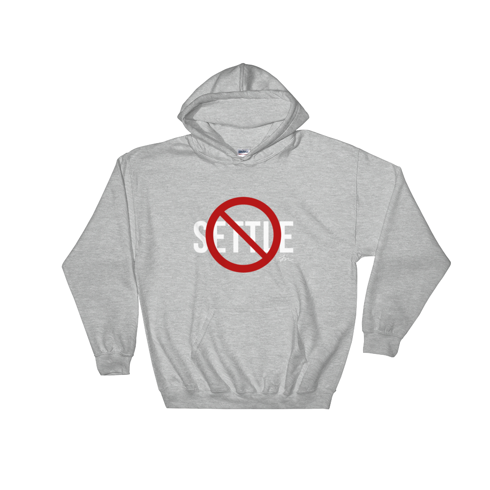 Image of NEVER SETTLE HOODIE - GRAY