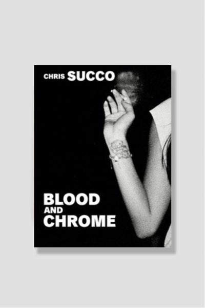 Image of Chris Succo - Blood and Chrome