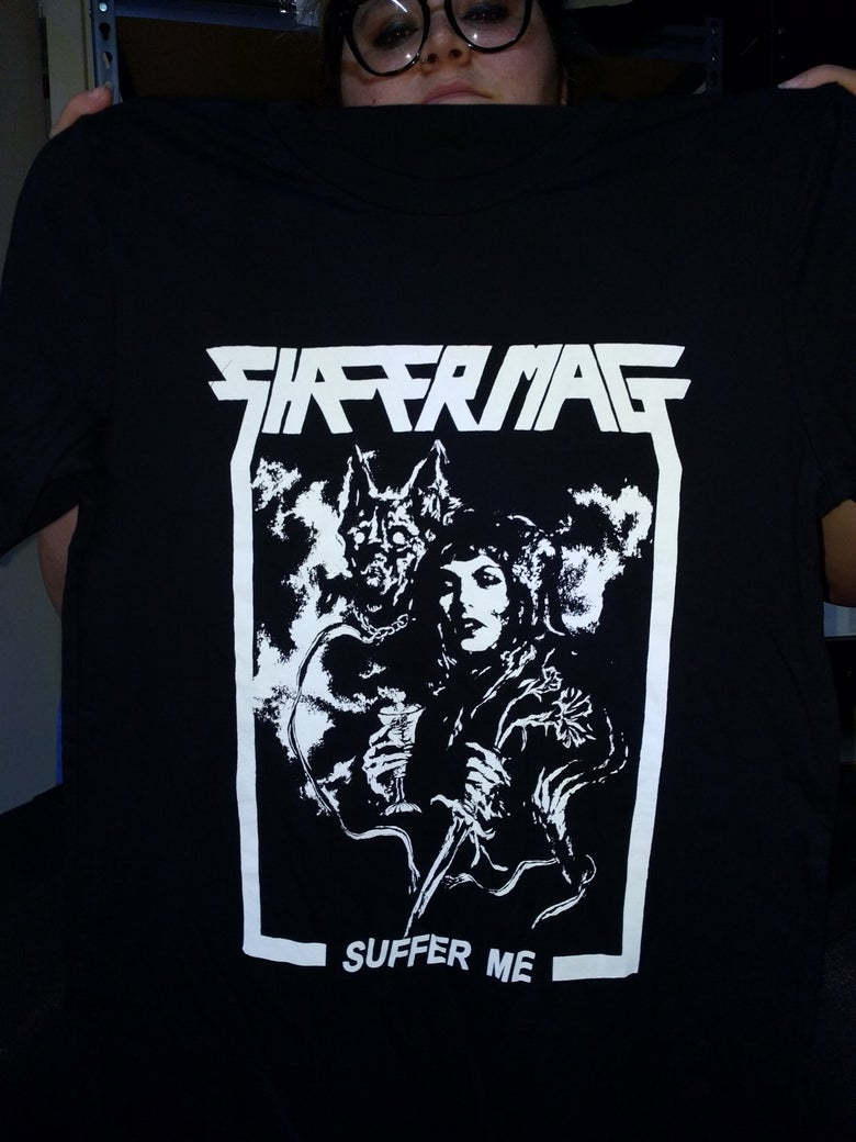 "Image of SHEER MAG ""SUFFER ME"" SHIRT"