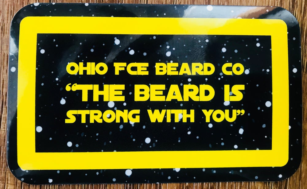 "Image of OFBC ""THE BEARD IS STRONG WITH YOU"" Decal"
