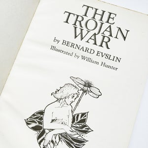Bernard Evslin - The Trojan War