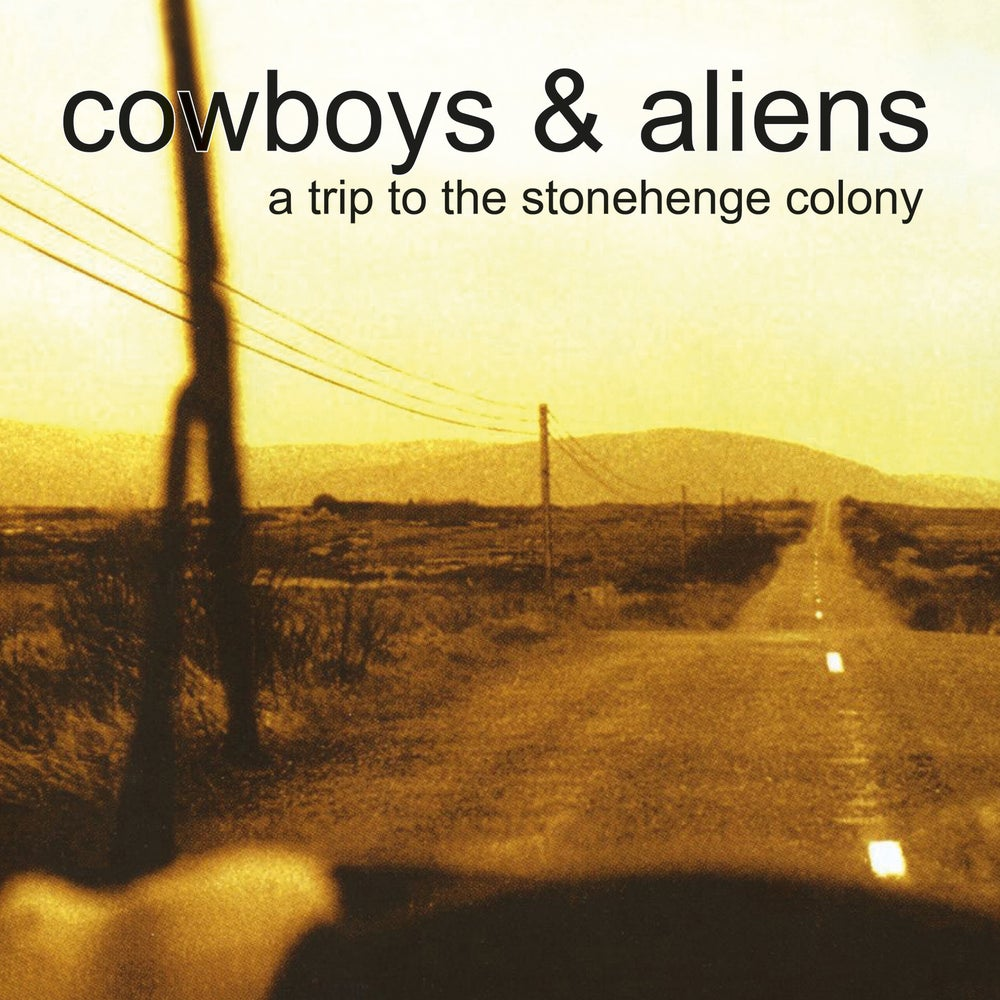 Image of COWBOYS & ALIENS - A Trip To The Stonehenge Colony. LP. Clear Vinyl.