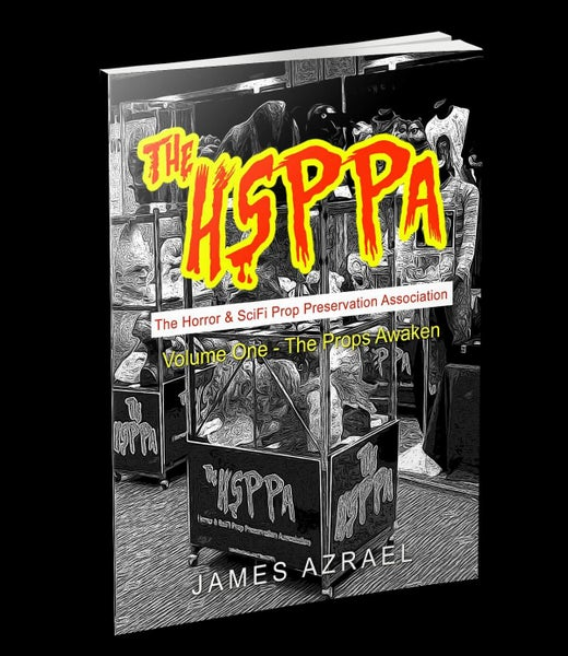 Image of BOOK: The HSPPA - Volume One: The Props Awaken