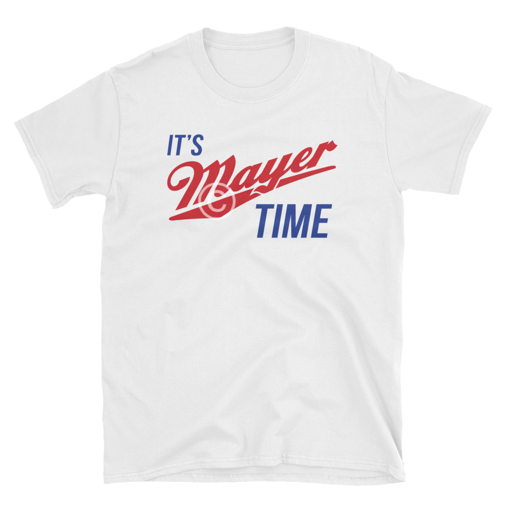 It's Mayer Time - Unisex Short & Long Sleeves