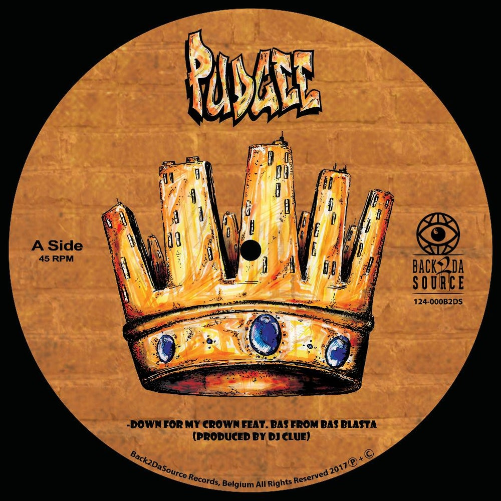 "Image of Pudgee - Down For My Crown / Your Hood is My Hood (7"" Picture Disc, 45RPM)"
