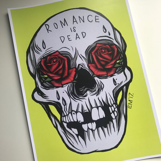 Image of Romance is Dead A4 Print