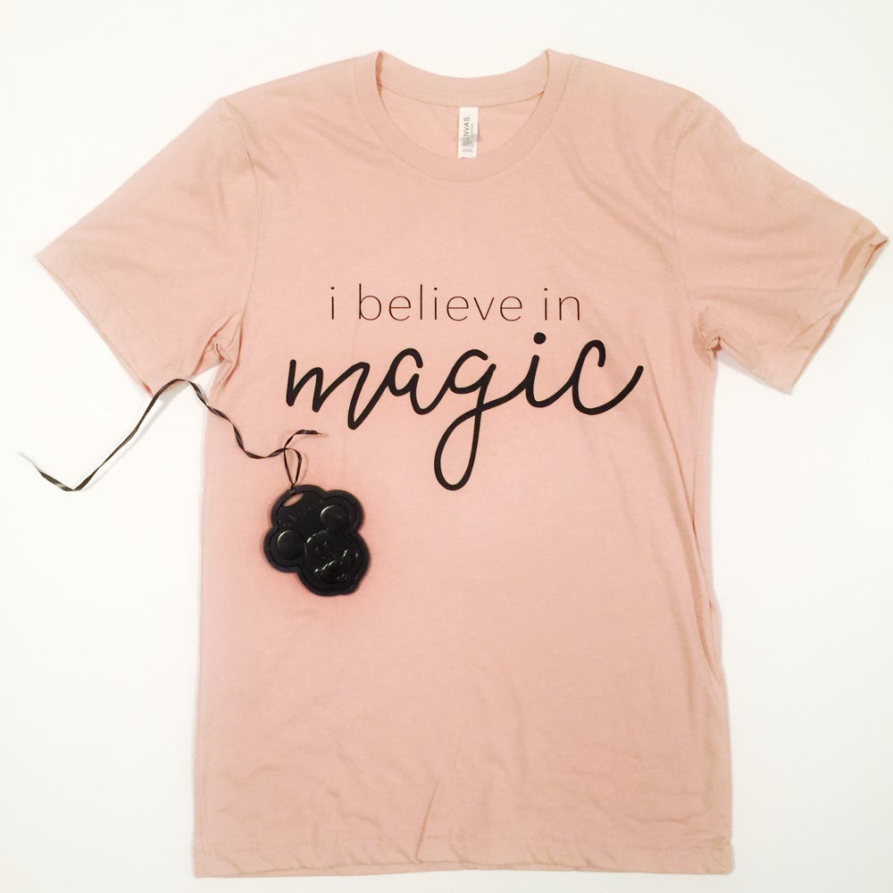 Image of I BELIEVE IN MAGIC TEE PREORDER