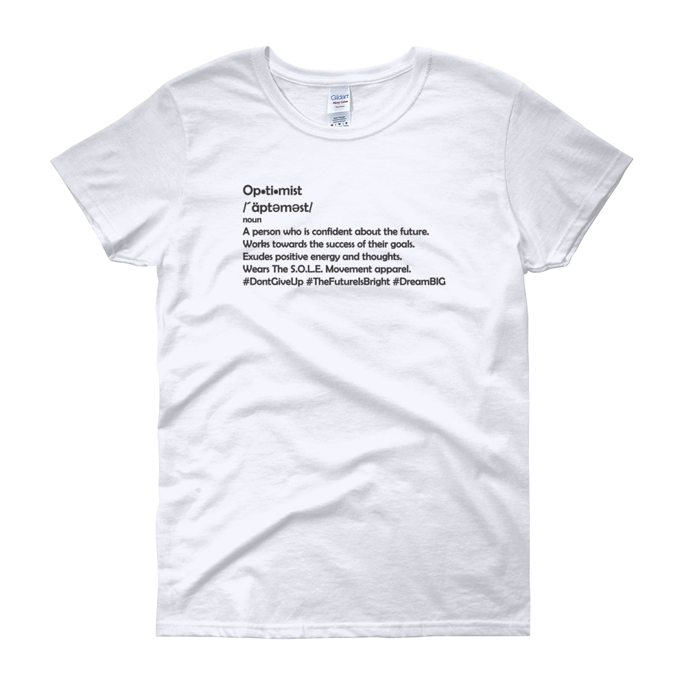 Image of Ladies Be An Optimist Tee