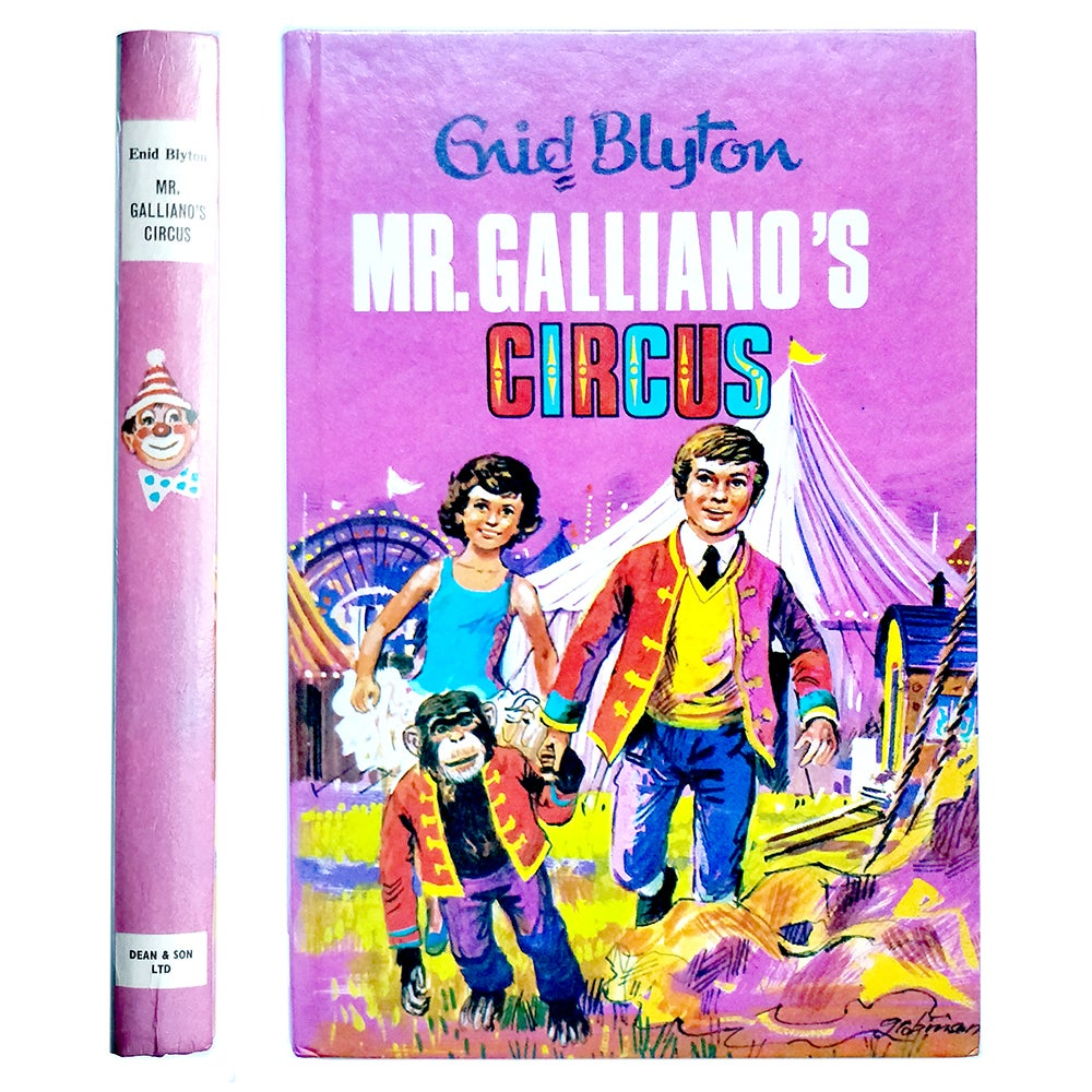 Enid Blyton - Mr Galliano's Circus