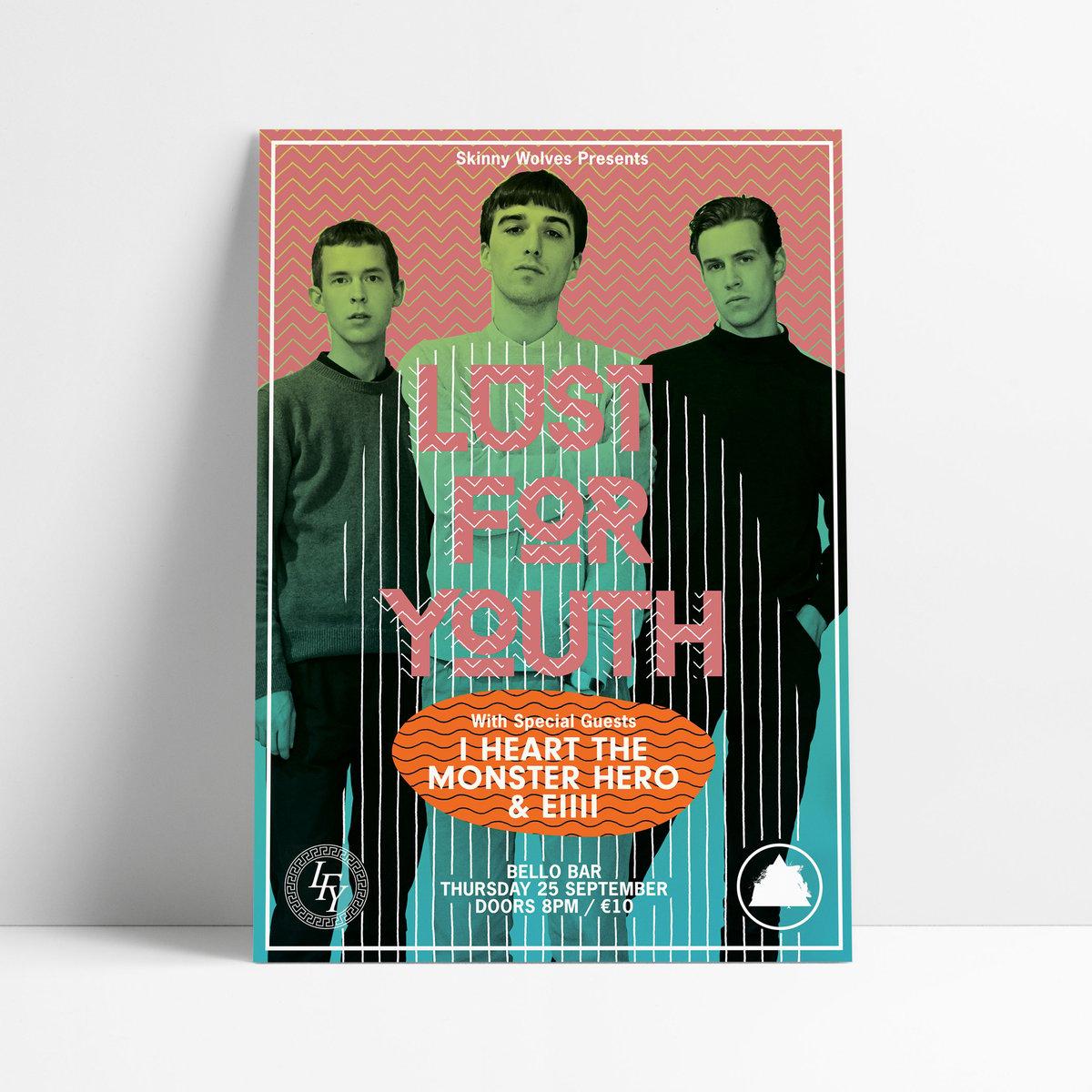 Image of LUST FOR YOUTH / I <3 The Monster Hero / EIII - Live in Bello Bar, Dublin
