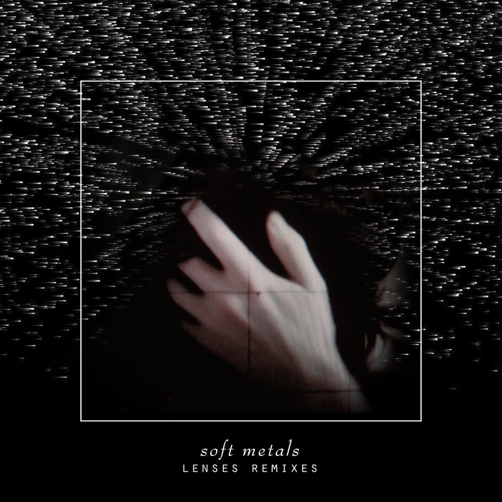 Image of Soft Metals - Lenses Remixes LP