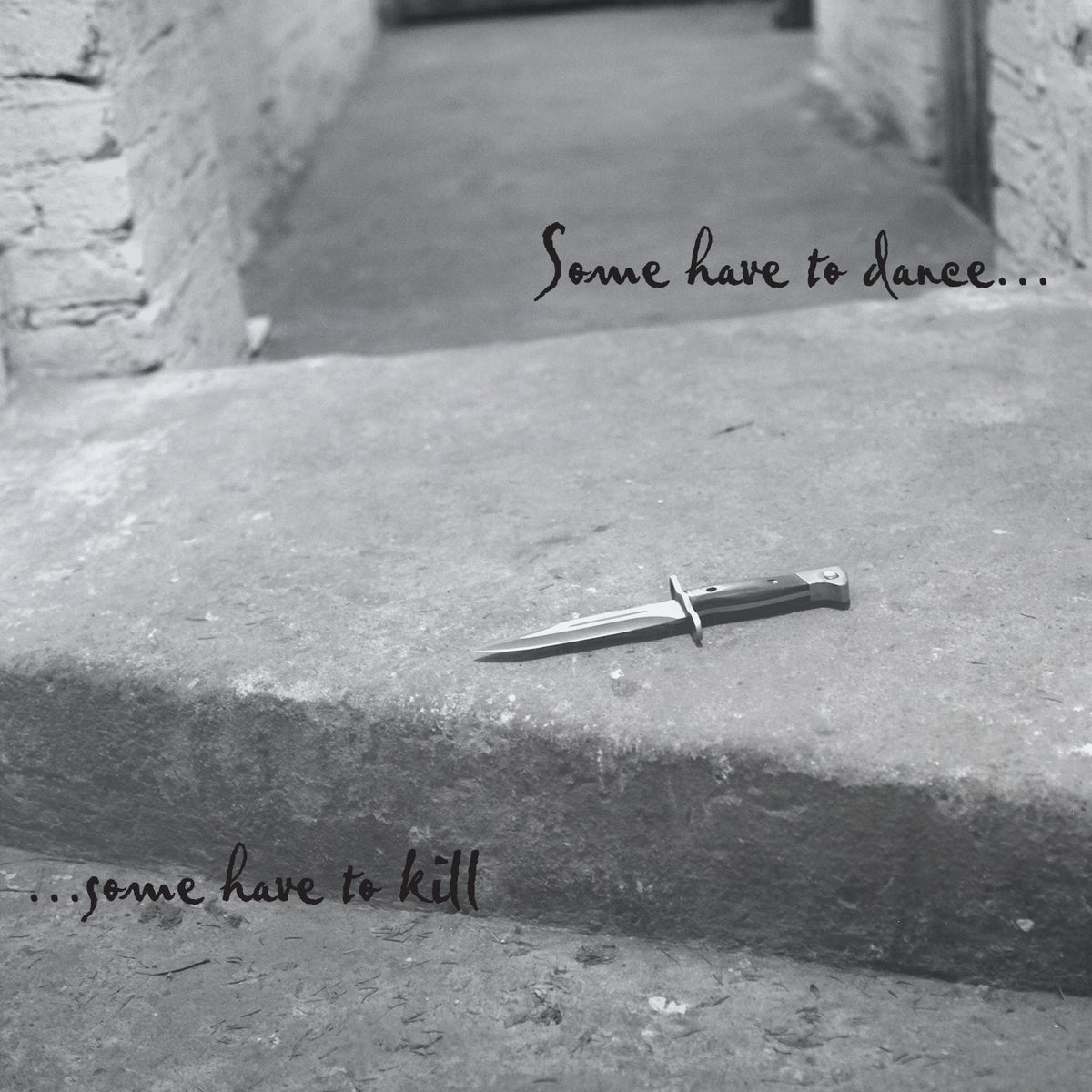Image of Some Have To Dance ...Some Have To Kill LP