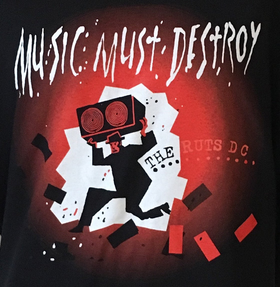 Image of RUTS DC Music Must Destroy T-Shirt