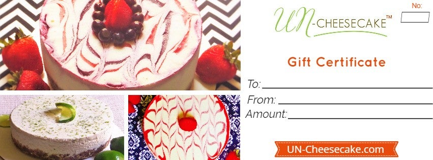 Image of UN-Cheesecake™ Gift Certificate *All Gift Certificate Include Local delivery fees**