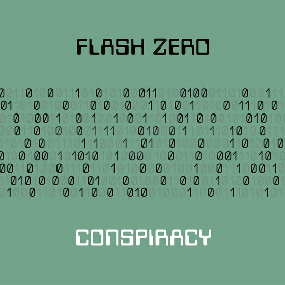 Image of Flash Zero - Conspiracy CD