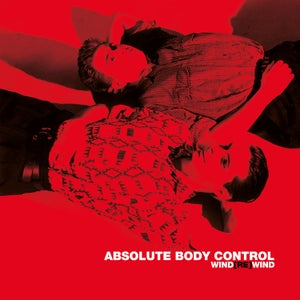 Image of Absolute Body Control - Wind[Re]Wind 2LP