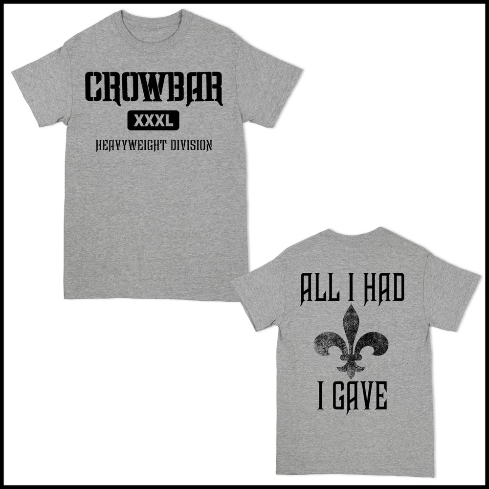 Image of CROWBAR HWD ALL I HAD ATHLETIC GRAY T-SHIRT