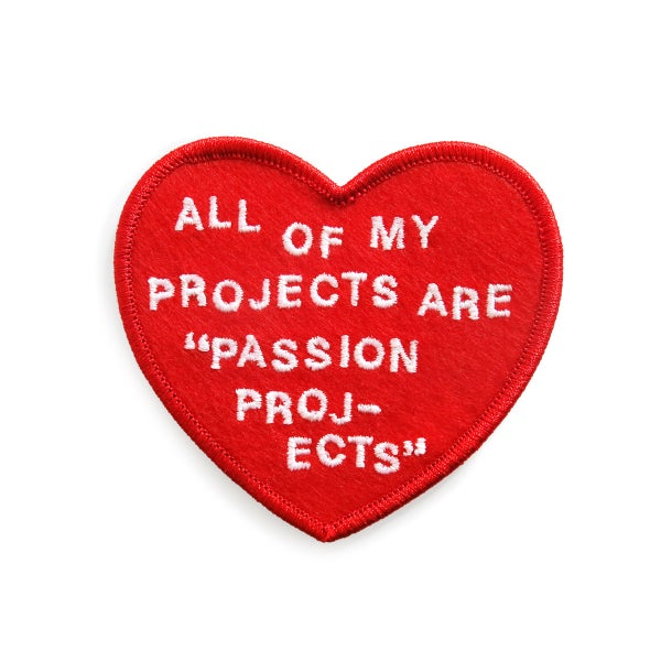 Image of Passion Projects Patch