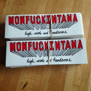 Image of High, Wide and Handsome: Monfuckintana Bumper Sticker