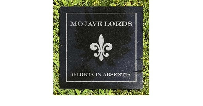 Image of Mojave Lords - Gloria in Absentia
