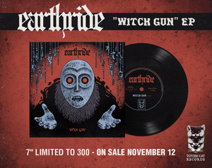 Image of EARTHRIDE - Witch Gun 7""