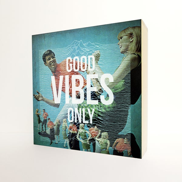 Image of Good vibes only
