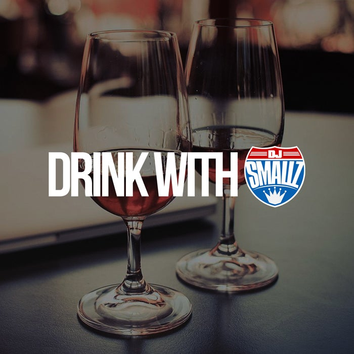 Image of Drink With DJ Smallz