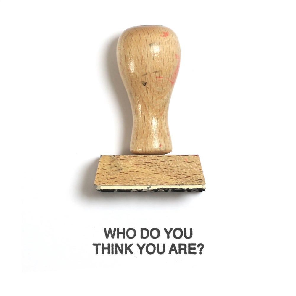 Image of Who do you think you are?