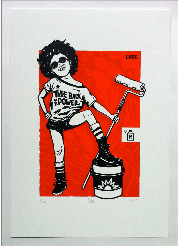 Image of Take back the Power by ERRE / 11 Prints left