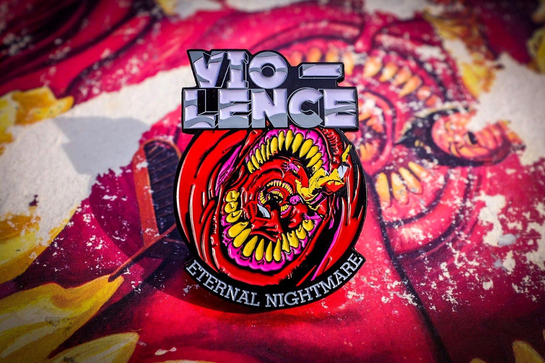 Image of Vio-Lence - Eternal Nightmare Enamel Pin