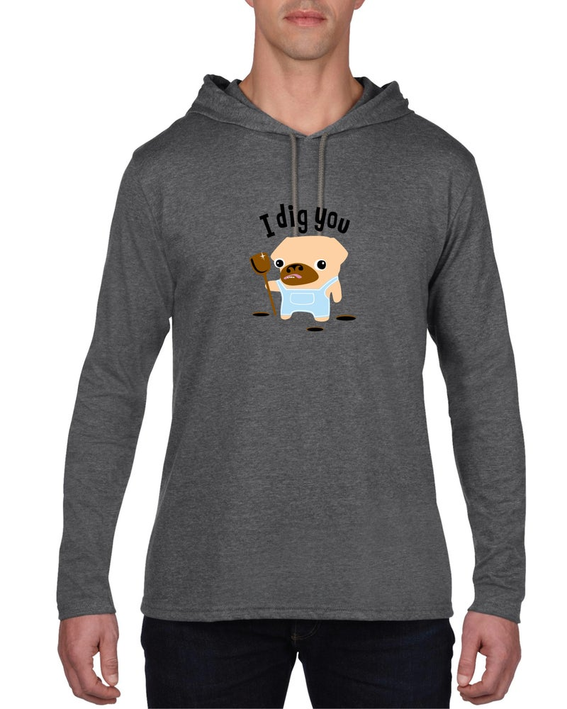 Image of I Dig You - Long Sleeve Hooded Tee Shirt
