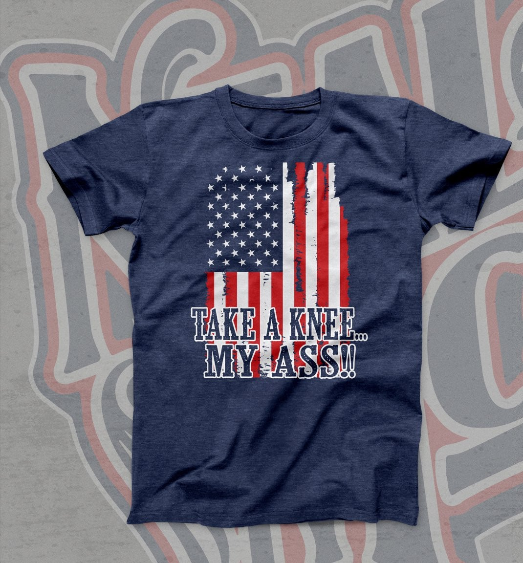 Key Auto Sales >> Neal McCoy — Take A Knee... My Ass Flag Tee Shirt
