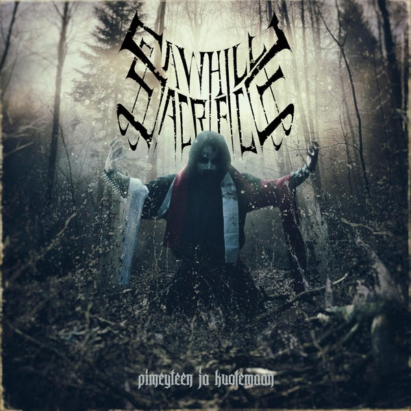 Image of Sawhill Sacrifice - Pimeyteen ja kuolemaan CD